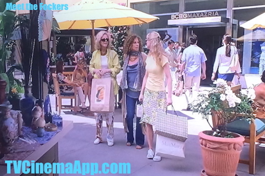 I Watch Best TV Cinema App - The Movie: Jay Roach's Meet The Fockers, the Fockers & the Byrnes ladies shopping. Robert De Niro, Dustin Hoffman, Barbra Streisand, Ben Stiller, Teri Polo, Blythe Danner.