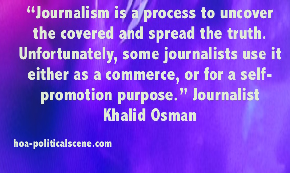 TV Journalism: Journalism Quoted by Journalist Khalid Osman.